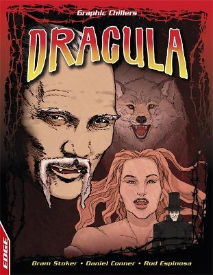 EDGE: Graphic Chillers: Dracula by Bram Stoker