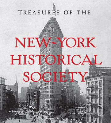 Treasures of the New-York Historical Society by Louise Mirrer