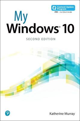 My Windows 10 (includes video and Content Update Program) by Katherine Murray
