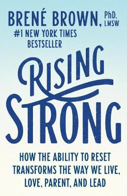 Rising Strong by PhD Lmsw Brene Brown