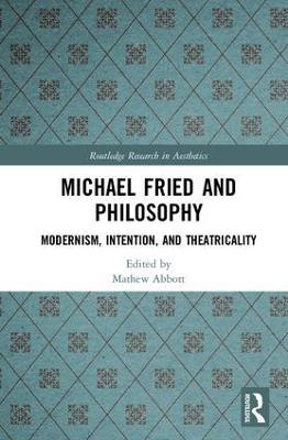 Michael Fried and Philosophy book