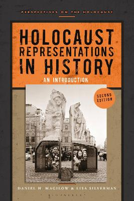 Holocaust Representations in History: An Introduction by Daniel H. Magilow