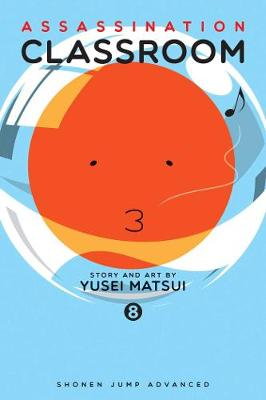 Assassination Classroom, Vol. 8 by Veronica Roth