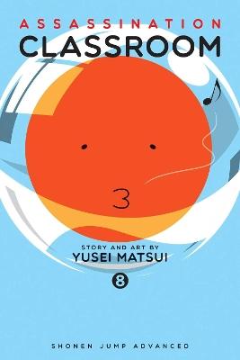 Assassination Classroom, Vol. 8 by Yusei Matsui