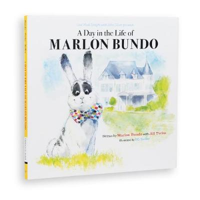 Last Week Tonight with John Oliver presents: A Day in the Life of Marlon Bundo by Jill Twiss