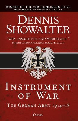 Instrument of War by Dennis Showalter