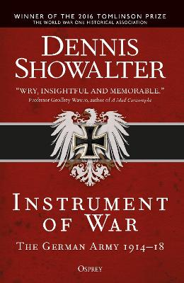 Instrument of War by Dennis Showalter