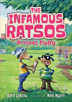 The Infamous Ratsos: Project Fluffy book