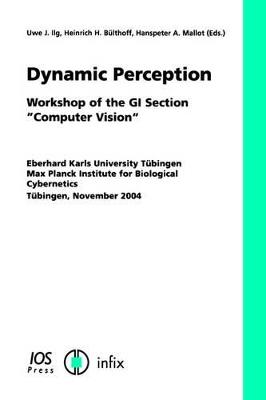 Dynamic Perception by Uwe J. Ilg