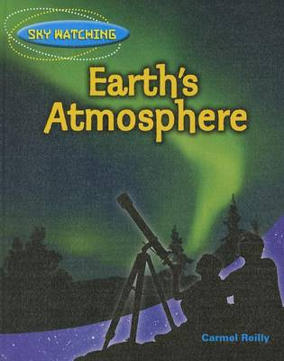 Earth's Atmosphere by Carmel Reilly