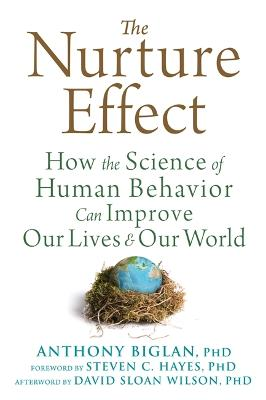 The Nurture Effect by Anthony Biglan