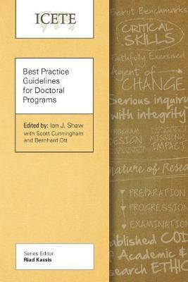 Best Practice Guidelines for Doctoral Programs by Ian J. Shaw