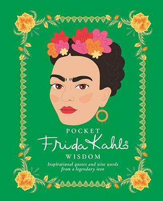 Pocket Frida Kahlo Wisdom by Hardie Grant Books