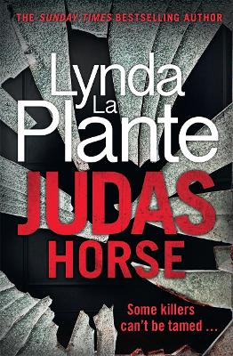 Judas Horse: The instant Sunday Times bestselling crime thriller book