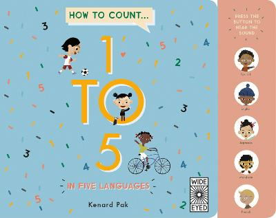 How to Count 1 to 5 in Five Languages by Kenard Pak