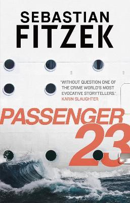 Passenger 23 by Sebastian Fitzek