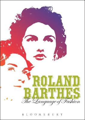Language of Fashion by Roland Barthes