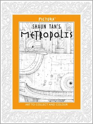 Pictura: Metropolis by Shaun Tan