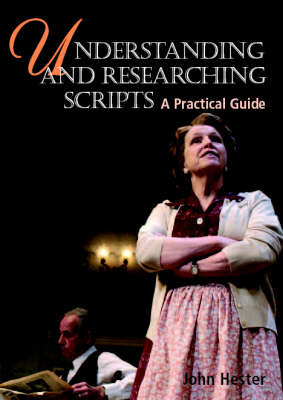 Understanding and Researching Scripts by John Hester