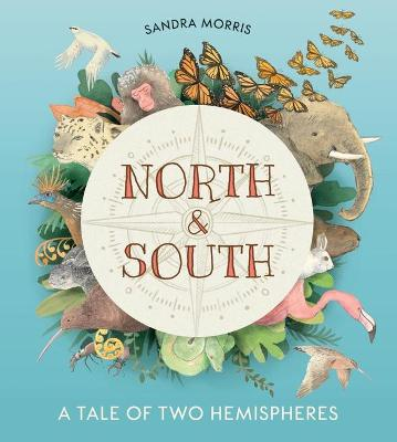 North and South: A Tale of Two Hemispheres book