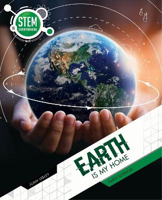 Earth Is My Home: Earth Sciences book