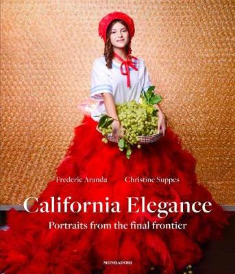 California Elegance: Portraits from the Final Frontier book