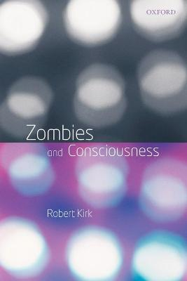 Zombies and Consciousness book