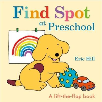 Find Spot at Preschool book