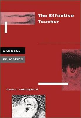The Effective Teacher by Professor Cedric Cullingford