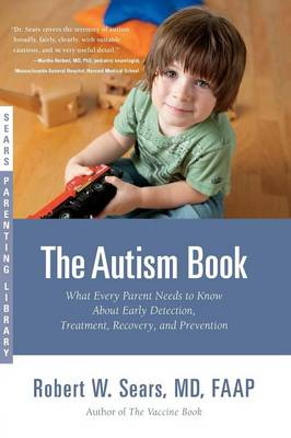 The Autism Book by Robert Sears