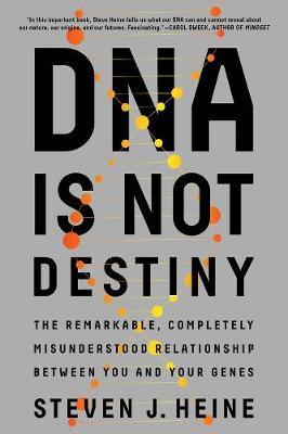 DNA Is Not Destiny book