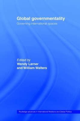 Global Governmentality by Wendy Larner