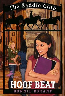 Saddle Club 9: Hoof Beat by Bonnie Bryant