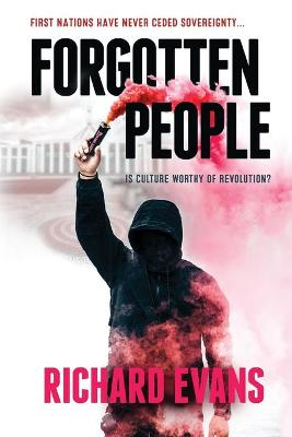 Forgotten People: First Nations never ceded sovereignty. book