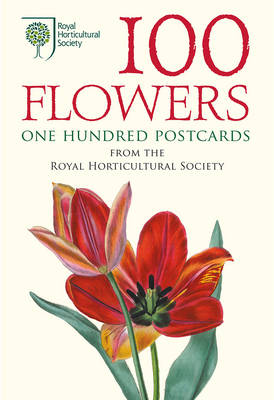 100 Flowers : One Hundred Postcards from by Royal Horticultural Society