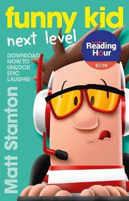 Funny Kid Next Level by Matt Stanton