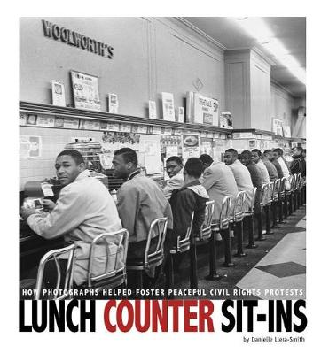 Lunch Counter Sit-Ins by Danielle Smith-Llera