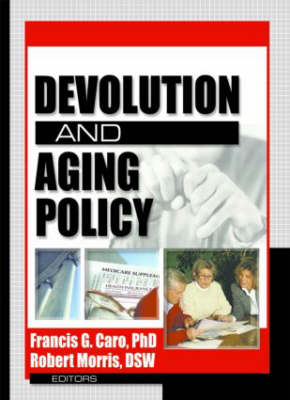 Devolution and Aging Policy book
