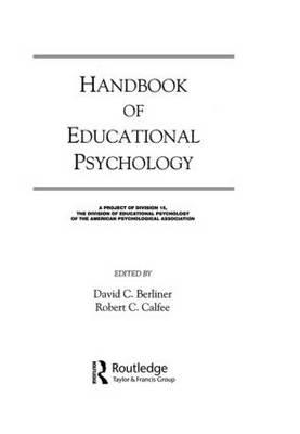Handbook of Educational Psychology by David C. Berliner