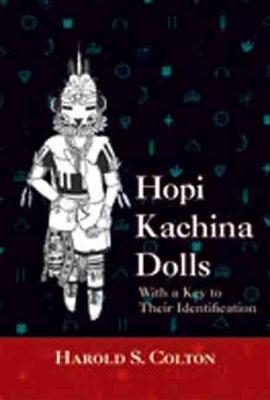 Hopi Kachina Dolls by Harold Sellers Colton