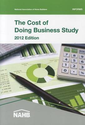 The Cost of Doing Business Study 2012 by Nahb Economics Group