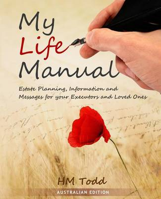 My Life Manual by H M Todd