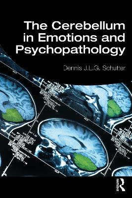 The Cerebellum in Emotions and Psychopathology book