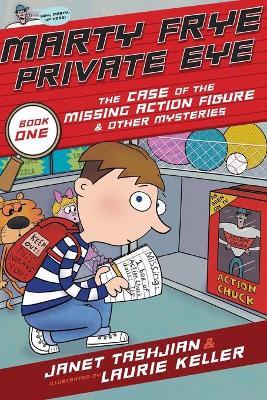 Marty Frye, Private Eye by Janet Tashjian