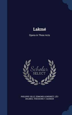 Lakme by Philippe Gille