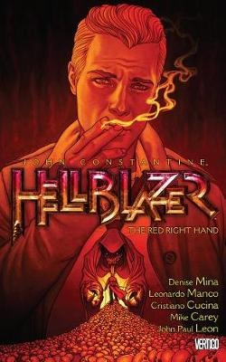 John Constantine, Hellblazer Vol. 19 Red Right Hand by Denise Mina