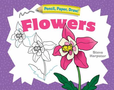 Flowers by Steve Harpster