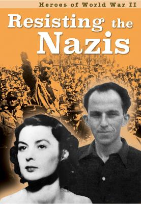 Resisting the Nazis by Claire Throp