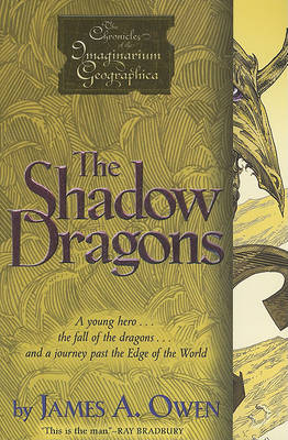 The Shadow Dragons by James A Owen