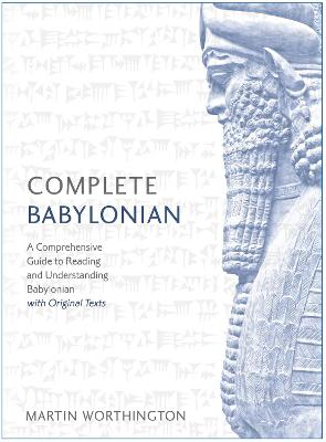 Complete Babylonian by Martin Worthington